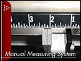 Manual Measuring System